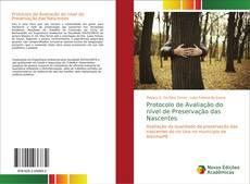 Borítókép a  Protocolo de Avaliação do nível de Preservação das Nascentes - hoz