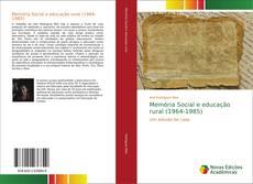 Memória Social e educação rural (1964-1985)的封面