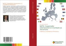 Bookcover of NATO, Cooperação internacional e o Combate ao Terrorismo