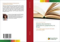 Portada del libro de Gestao educacional e federalismo cooperativo no Brasil