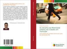 Buchcover von Os desafios da Mobilidade Urbana nas Cidades em Transição