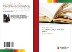 Portada del libro de A Construção do Mito Eva Perón