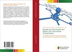 Bookcover of Gestão da Informação em Redes com Servidores Virtualizados