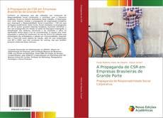 Copertina di A Propaganda de CSR em Empresas Brasileiras de Grande Porte