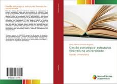 Обложка Gestão estratégica: estruturas flexiveis na universidade