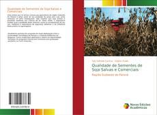 Buchcover von Qualidade de Sementes de Soja Salvas e Comerciais