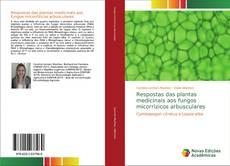 Respostas das plantas medicinais aos fungos micorrízicos arbusculares的封面