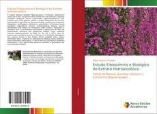 Bookcover of Estudo Fitoquímico e Biológico do Extrato Hidroalcoólico