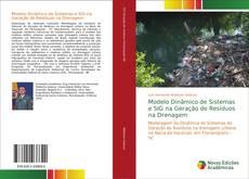 Buchcover von Modelo Dinâmico de Sistemas e SIG na Geração de Resíduos na Drenagem