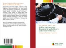 Bookcover of Análise da Exposição Ocupacional ao Ruído em Motoristas De Ônibus