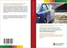 Borítókép a  Impactos Socioambientais Causados por Lava-Jatos em BELÉM/PARÁ/BRASIL - hoz