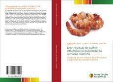 Capa do livro de Teor residual de sulfito: influência na qualidade do camarão marinho
