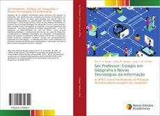 Capa do livro de Ser Professor: Estágio em Geografia e Novas Tecnologias da Informação