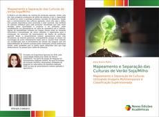 Buchcover von Mapeamento e Separação das Culturas de Verão Soja/Milho