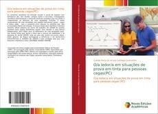 Capa do livro de O/a ledor/a em situações de prova em tinta para pessoas cegas(PC)