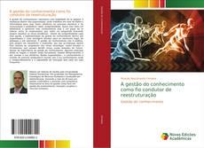 Обложка A gestão do conhecimento como fio condutor de reestruturação