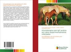 Bookcover of Imunoterapia com IgY aviária em ratos experimentalmente infectados