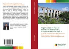 Capa do livro de Argamassas de reparo estrutural: aderência e comportamento reológico