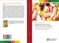 Buchcover von Gastos privados com medicamentos no Brasil: