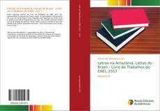 Couverture de Letras na Amazônia, Letras do Brasil - Livro de Trabalhos do ENEL 2017