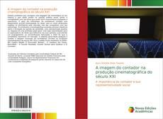 Capa do livro de A imagem do contador na produção cinematográfica do século XXI