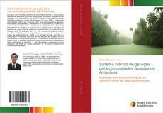 Sistema híbrido de geração para comunidades isoladas da Amazônia的封面