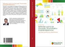 Bookcover of Reflexões acerca da Educação, Diversidade e Empreendedorismo