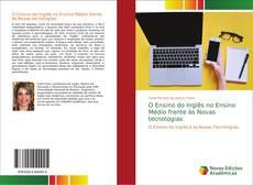 Capa do livro de O Ensino do Inglês no Ensino Médio frente às Novas tecnologias