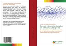 Couverture de Controle robusto de vibrações em estruturas inteligentes