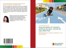 Capa do livro de Acessibilidade em espaços públicos de lazer: estudo de caso ZEIS Pilar
