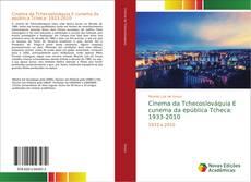 Bookcover of Cinema da Tchecoslováquia E cunema da epública Tcheca: 1933-2010