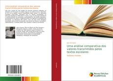 Portada del libro de Uma análise comparativa dos valores transmitidos pelos textos escolares