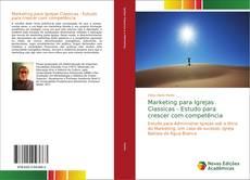 Обложка Marketing para Igrejas Classicas - Estudo para crescer com competência