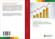 Capa do livro de Contabilidade, Finanças e Gestão Empresarial: Estudos de casos