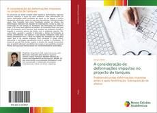 Bookcover of A consideração de deformações impostas no projecto de tanques