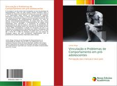 Bookcover of Vinculação e Problemas de Comportamento em pré-adolescentes