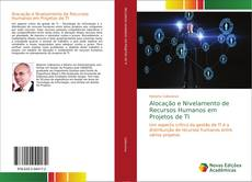 Portada del libro de Alocação e Nivelamento de Recursos Humanos em Projetos de TI