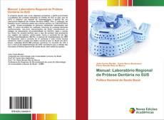 Buchcover von Manual: Laboratório Regional de Prótese Dentária no SUS