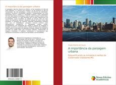 Borítókép a  A importância da paisagem urbana - hoz