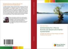 Couverture de Ambientalismo e Novos Rumos do Desenvolvimento Sustentável