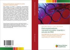 Couverture de Eletrocatalisadores nanoestruturados visando o estudo da RRO
