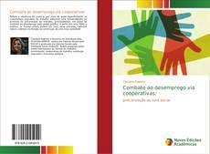 Capa do livro de Combate ao desemprego via cooperativas