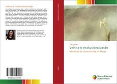 Bookcover of Velhice e institucionalização