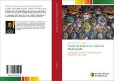 Capa do livro de Clube de Máscaras Galo da Madrugada