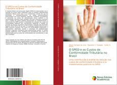 Обложка O SPED e os Custos de Conformidade Tributária no Brasil
