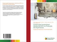 Portada del libro de Construção Sustentável: Adição de RCD na Produção de Argamassas