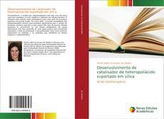 Portada del libro de Desenvolvimento de catalisador de heteropoliácido suportado em sílica