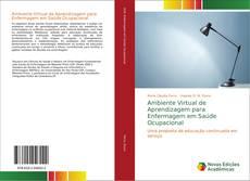 Bookcover of Ambiente Virtual de Aprendizagem para Enfermagem em Saúde Ocupacional