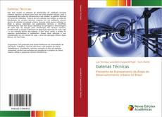 Capa do livro de Galerias Técnicas