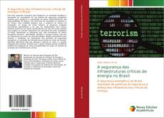 Portada del libro de A segurança das infraestruturas críticas de energia no Brasil